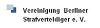 Die Rechtsanwälte Pohl und Marx sind Mitglieder der Vereinigung Berliner Strafverteidiger.